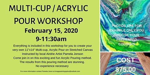 Multi-cup/Acrylic Pour Workshop