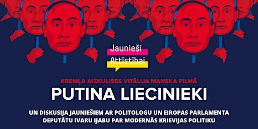 """Filmas """"Putina liecinieki"""" seanss jauniešiem"""
