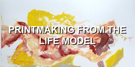 Printmaking from the Life Model