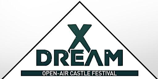 X Dream - Open-Air Castle Festival 2020