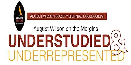 2020 AUGUST WILSON SOCIETY BIENNIAL COLLOQUIUM tickets
