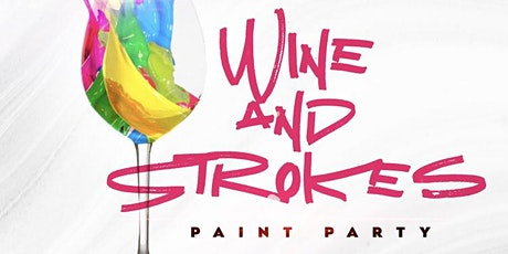 Wine and Strokes Paint Party tickets
