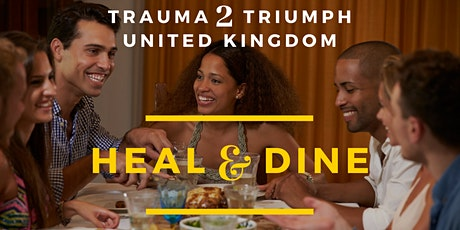 Trauma to Triumph United Kingdom - Heal and Dine (For Adults); Featuring Lagos Zest: Dele's Dinner Table tickets