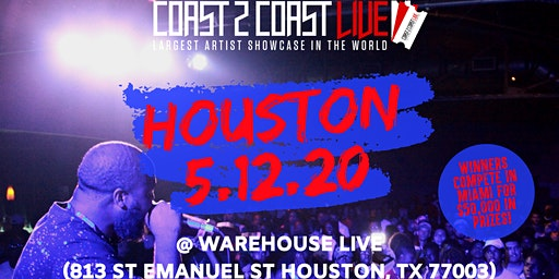Coast 2 Coast LIVE Artist Showcase Houston Edition - $50K in Prizes!