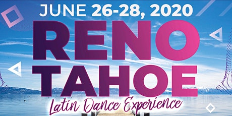 The 1st  Reno Tahoe Latin Dance Experience tickets