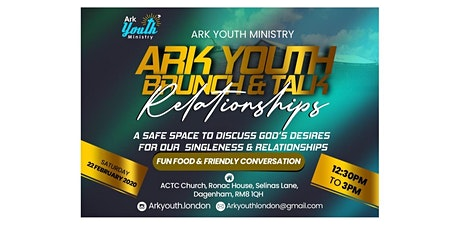 Ark Youth Brunch & Talk: Relationships tickets