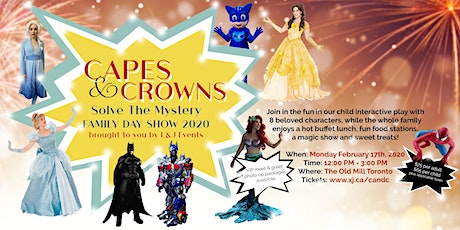 Capes and Crowns Solve The Mystery: Family Day Show 2020 tickets