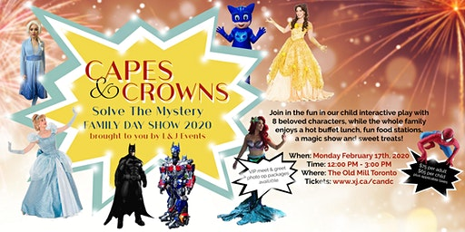 Capes and Crowns Solve The Mystery: Family Day Show 2020