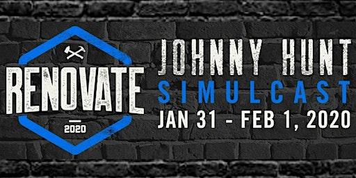 Johnny Hunt - Renovate 2020