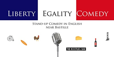 Liberty Egality Comedy (Stand-up Comedy in English