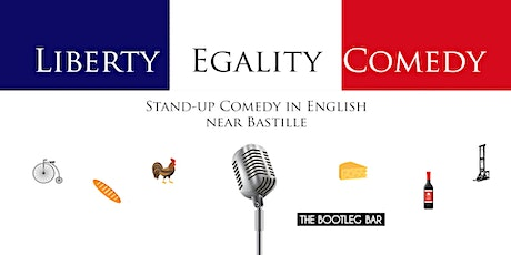 Liberty Egality Comedy (Stand-up Comedy in English) billets
