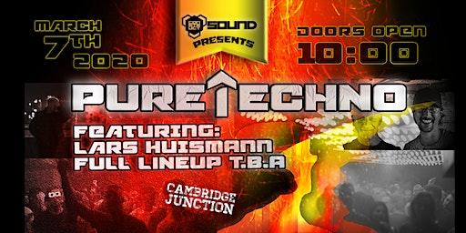 Pure Techno [Cambridge] Vol.1 - @ The Cambridge Junction