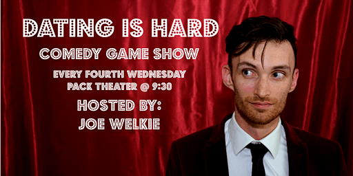 Dating Is Hard Comedy Game Show 1/29