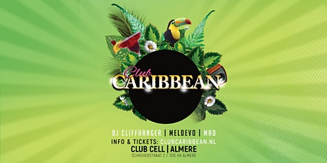 Club Caribbean @Club Cell Almere tickets