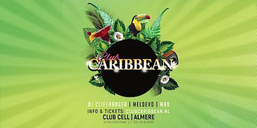 Club Caribbean @Club Cell Almere
