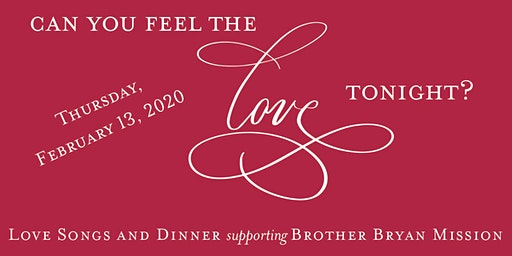 Feel the Love - A Night of Love Songs & Dinner