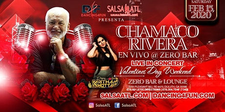 Valentines Day Weekend Latin Night Featuring - Vocalist Chamaco Rivera tickets