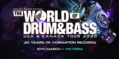 The World of Drum & Bass Victoria tickets