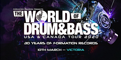 The World of Drum & Bass Victoria