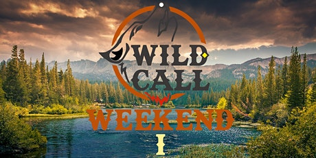 Wild Call Weekend I tickets