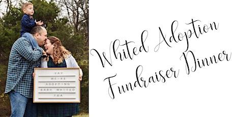 Whited Adoption Fundraiser Dinner tickets