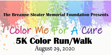 *POSTPONED UNTIL 2021* 2nd Annual Color Me For A Cure tickets