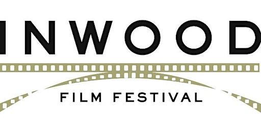 5th Annual Inwood Film Festival