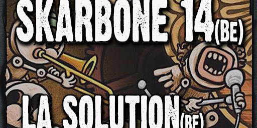 Skarbone 14 + La Solution