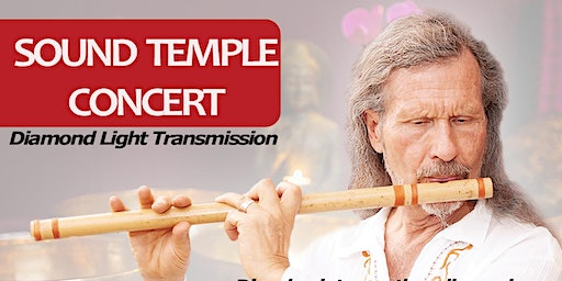 SOUND TEMPLE CONCERT: Diamond Light Transmission