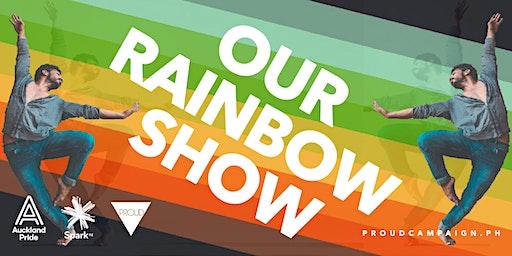Our Rainbow Show
