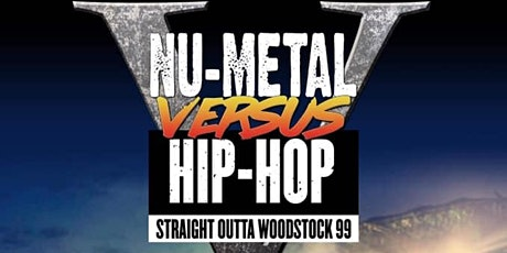 Nu Metal Vs Hip Hop 5 tickets