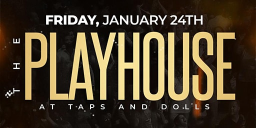 The Playhouse At Taps