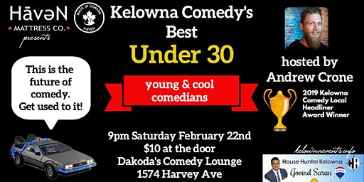 Haven Mattresses presents Kelowna Comedy's Best Under 30