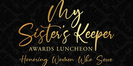 My Sister's Keeper Award Luncheon tickets
