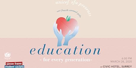 UNICEF SFU's Education Gala 2020 tickets