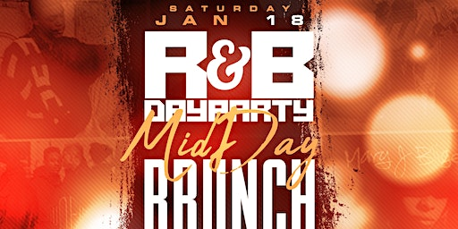 Mid Day Brunch R&B Day Party