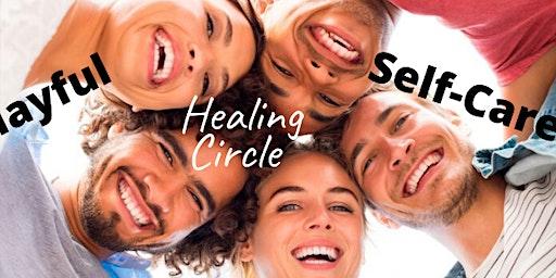 Playful Self-Care Healing Circle