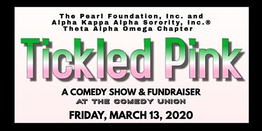 TICKLED PINK - A Comedy Show and Fundraiser