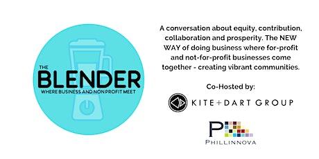 The Blender : Where Business and Nonprofits Meet   Branding tickets