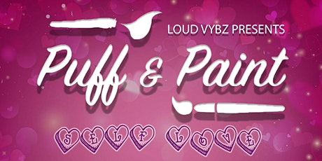 Puff & Paint with @LoudVybz tickets