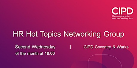 HR Hot Topics - Networking Meeting tickets