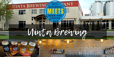 Business Meets Beer at Uinta Brewing tickets
