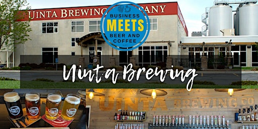 Business Meets Beer at Uinta Brewing