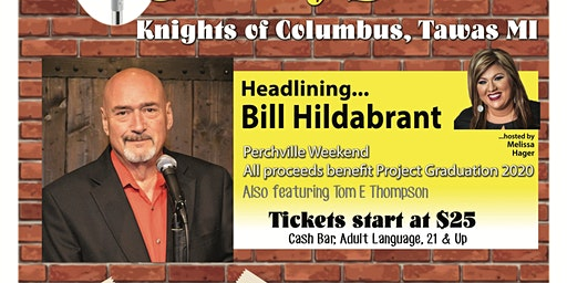 Tawas Knights of Columbus Perchville Comedy