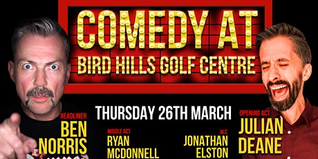 Comedy at Bird Hills Golf Centre tickets