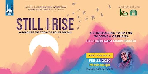 Still I Rise ft Ustadha Yasmin Mogahed · Mississauga