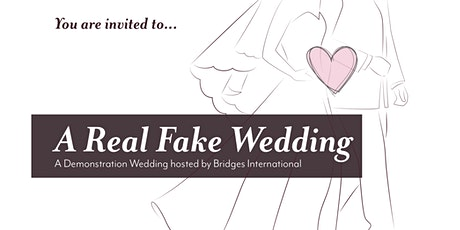 Real Fake Wedding 2020:  A Wedding Demonstration hosted by Bridges Chicago tickets
