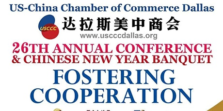 USCCC 26TH ANNUAL CONFERENCE AND CHINESE NEW YEAR BANQUET tickets