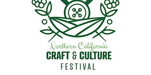 Northern California Craft & Culture Festival