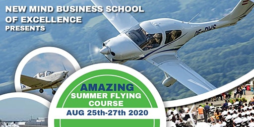 NEW MIND BUSINESS SCHOOL OF EXCELLENCE - SUMMER FLYING COURSE